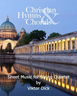 Christian Hymns & Chorals, 1-6: Christian Hymns & Chorals, Viktor Dick
