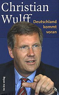 Christian Wulff - Deutschland kommt voran - Produktdetailbild 1