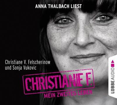 Christiane F. Mein zweites Leben, 4 Audio-CDs, Christiane V. Felscherinow, Sonja Vukovic