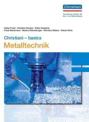 Christiani - basics Metalltechnik