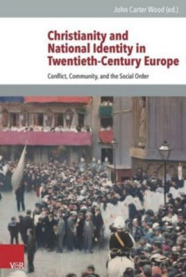 Christianity and National Identity in Twentieth-Century Europe