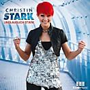 CHRISTIN STARK - Unglaublich stark, Christin Stark