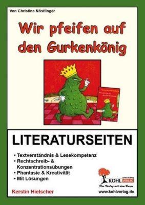 Christine Nöstlinger 'Wir pfeifen auf den Gurkenkönig', Literaturseiten, Kerstin Hielscher