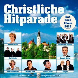 Christliche Hitparade - Das neue Album 2015, Various