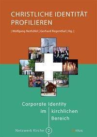 Christliche Identität profilieren