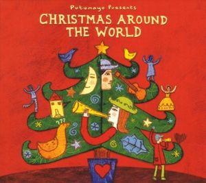 Christmas Around The World, Putumayo Presents, Various