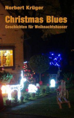 Christmas Blues, Norbert Krüger