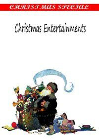 Christmas Entertainments, ALICE M. KELLOGG