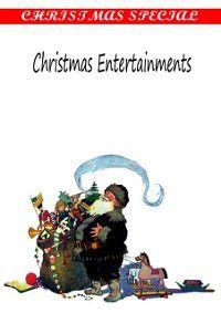 Christmas Entertainments, ALICE M. KELLOGG