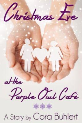 Christmas Eve at the Purple Owl Café, Cora Buhlert