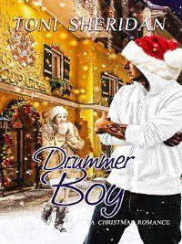 Christmas Holiday Extravaganza: Drummer Boy, Toni Sheridan