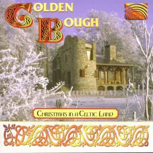 Christmas In A Celtic Land, Golden Bough