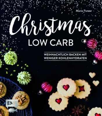 Christmas Low Carb - Maria Panzer |
