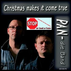 Christmas Makes It Come True, PAN-die Band