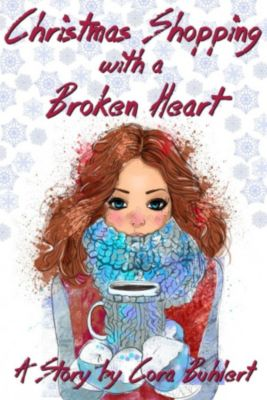 Christmas Shopping with a Broken Heart, Cora Buhlert