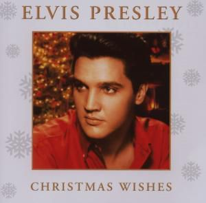 Christmas Wishes, Elvis Presley