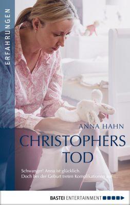 Christophers Tod, Anna Hahn