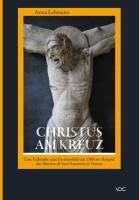 Christus am Kreuz, Anna Lehmann