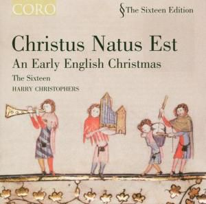 Christus Natus Est-An Early English Christmas, Lewin, Kelly, Jeffrey, Christophers, The Sixteen