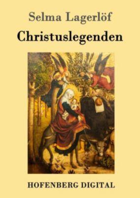Christuslegenden, Selma Lagerlöf