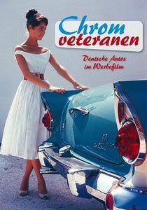 Chromveteranen, Chromveteranen-deutsche Autos Im Werbefilm