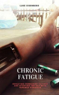 Chronic Fatigue, Luke Eisenberg