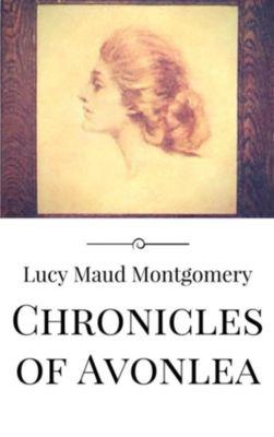 Chronicles of Avonlea, Lucy Maud Montgomery