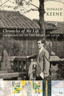 Chronicles of My Life, Donald Keene