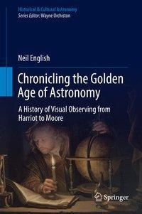 Chronicling the Golden Age of Astronomy, Neil English