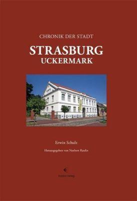 Chronik der Stadt Strasburg (Uckermark), Erwin Schulz