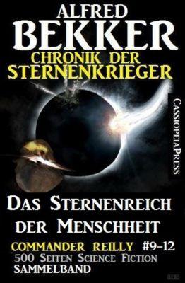 Chronik der Sternenkrieger - Das Sternenreich der Menschheit, Alfred Bekker