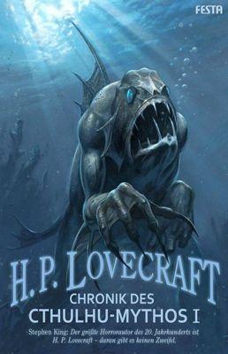 Chronik des Cthulhu-Mythos, Bd.1, Howard Ph. Lovecraft