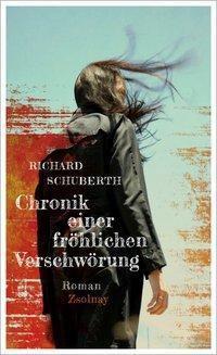 Chronik einer fröhlichen Verschwörung, Richard Schuberth