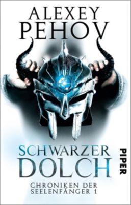 Chroniken der Seelenfänger - Schwarzer Dolch - Alexey Pehov |