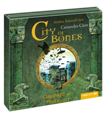 Chroniken der Unterwelt Band 1: City of Bones (6 Audio-CDs), Cassandra Clare