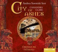 Chroniken der Unterwelt Band 2: City of Ashes (6 Audio-CDs), Cassandra Clare