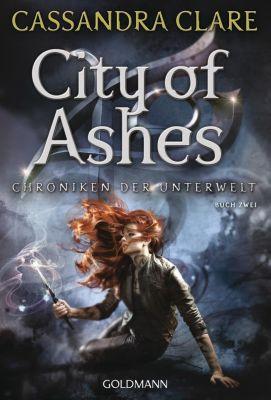 Chroniken der Unterwelt - City of Ashes - Cassandra Clare |
