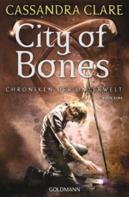 Chroniken der Unterwelt: City of Bones, Cassandra Clare