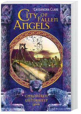 Chroniken der Unterwelt - City of Fallen Angels, Cassandra Clare