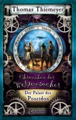 Chroniken der Weltensucher Band 2: Der Palast des Poseidon, Thomas Thiemeyer