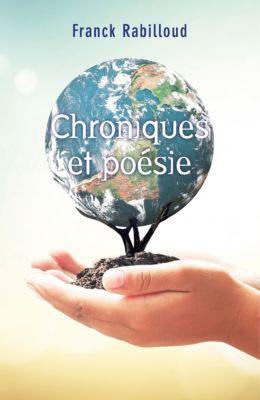 Chroniques et poésie, Franck Rabilloud