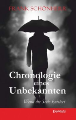 Chronologie eines Unbekannten, Frank Schönherr