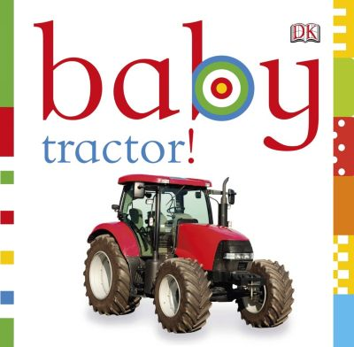 Chunky Baby: Baby Tractor!