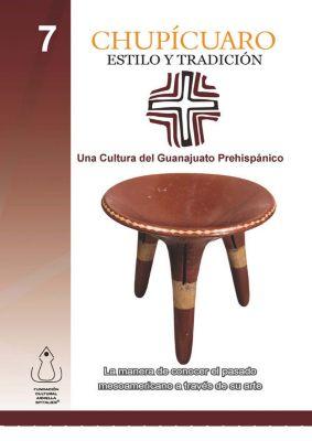 Chupícuaro, Estilo y Tradición, Fundación Cultural Armella Spitalier