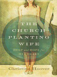 Church Planting Wife SAMPLER, Christine Hoover