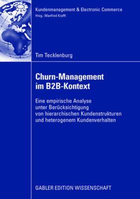 Churn-Management im B2B-Kontext, Tim Tecklenburg