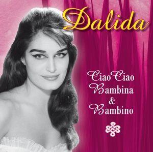 Ciao Ciao Bambina & Bambino, Dalida
