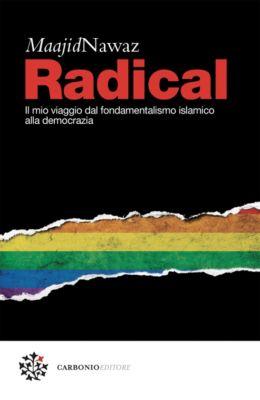 Cielo Stellato: Radical, Maajid Nawaz