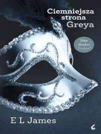 Ciemniejsza strona Greya, E. L. James