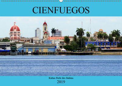 Cienfuegos - Kubas Perle des Südens (Wandkalender 2019 DIN A2 quer), Henning von Löwis of Menar